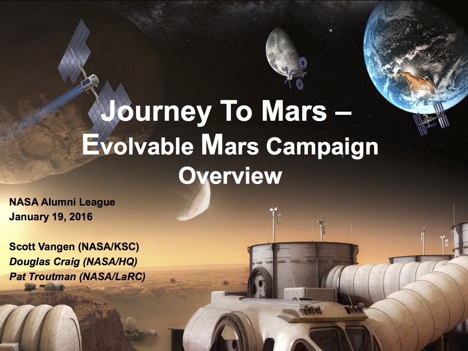 Evolvable Mars Campaign_NASA_Alumni_Jan_2016